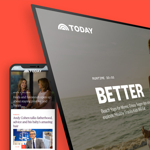 TODAY - Transforming America's most popular morning show apps
